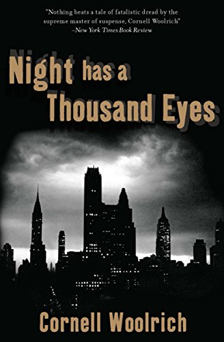Night Has a Thousand Eyes by Cornell Woolrich