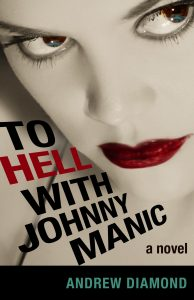 To Hell with Johnny Manic - Original