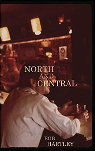North and Central by Bob Hartley
